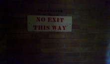 This sign was posted right before entering the basement. I'm not ashamed to admit that I chickened out.